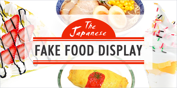 The Japanese Fake Food Display: An (In)edible Culinary Art Form
