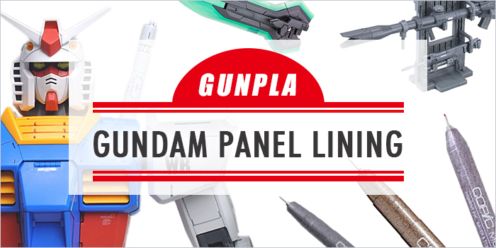 The Gunpla Panel Lining: Gunpla's Guide to Markers and Paints