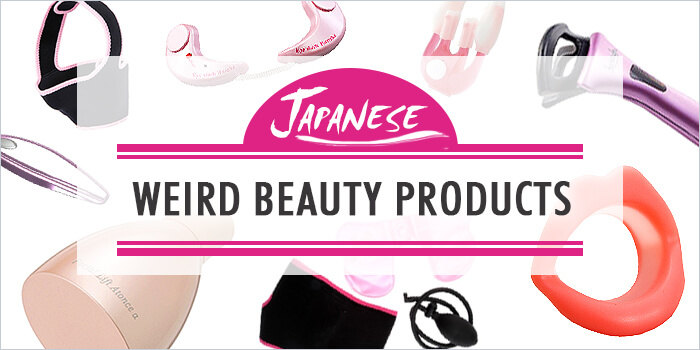 Weird Japanese Beauty Products: 7 Gadgets to Keep Your Face Looking Young