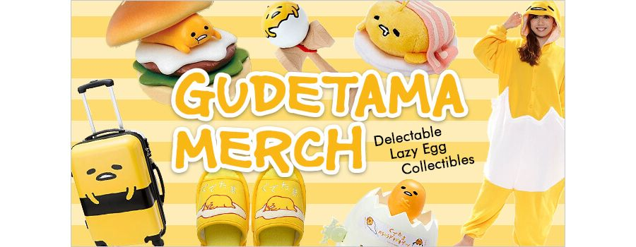 Gudetama Merch: 10 Delectable Lazy Egg Collectibles from Japan