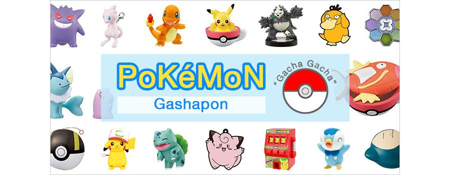 "Pokemon Gashapon: ""Gacha Gacha"" Catch 'Em All!"