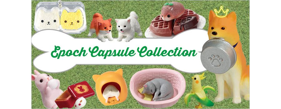 Epoch Capsule Collection - capsule toys for every animal lover