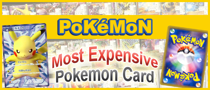 Pokemon Most Expensive Pokemon card