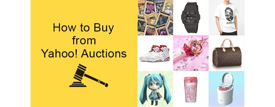 Yahoo! Auctions Shopping Guide: How to buy from Yahoo! Auctions Japan