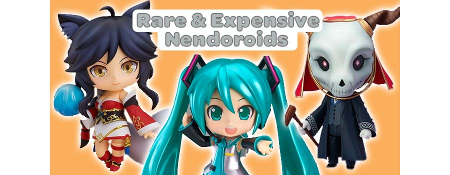 The Top 10 Rarest and Most Expensive Nendoroid Figures