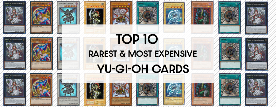 Top 10 Rarest and Most Expensive Yu-Gi-Oh! Cards