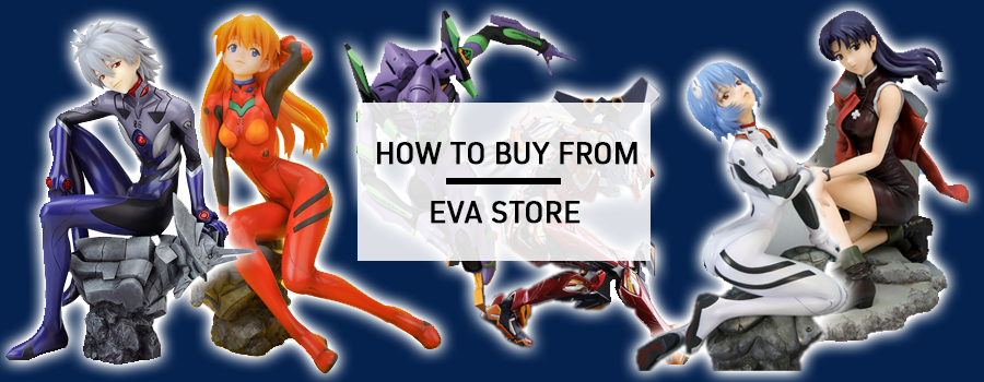 How to buy from Eva Store – A shopping paradise for Neon Genesis Evangelion fans!