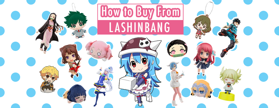 How to buy from Lashinbang – the one-stop second hand shop for all things otaku!