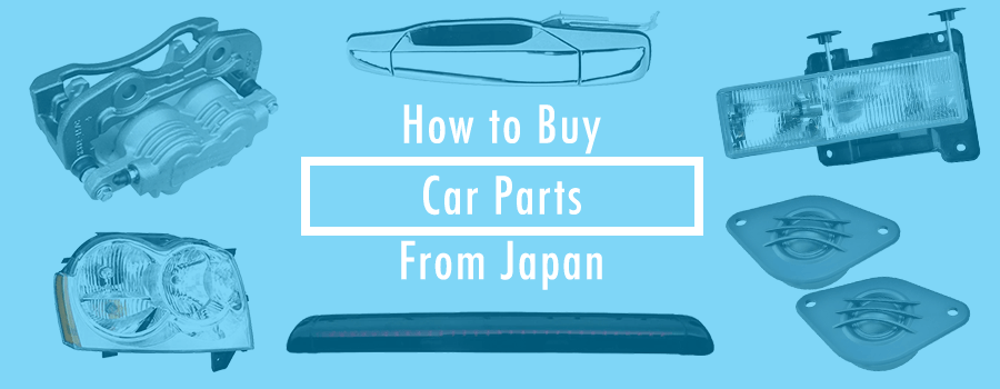The Step-By-Step Guide to Buy Car Parts from Japan