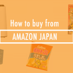 How to buy from Amazon.co.jp – the home of Amazon Japan!