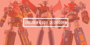 Soul of Chogokin and Chogokin Guide