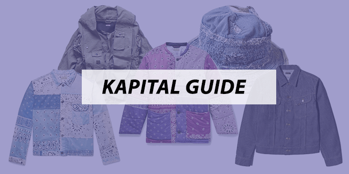 Kapital – The Ultimate Guide to a new Japanese Streetwear Classic