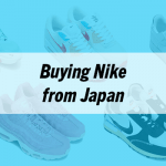 How to Buy the Best Nike Sneakers from Japan: Step-by-Step Guide