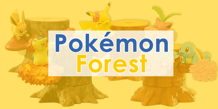 Re-ment Pokemon Forest – A cute Pokemon collection for nature lovers