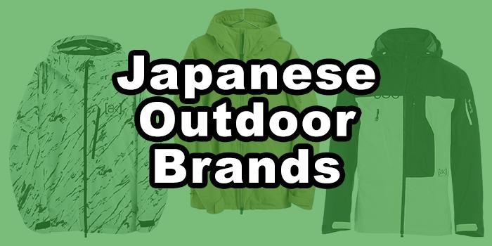 Top 5 Japanese Outdoor Brands in 2021