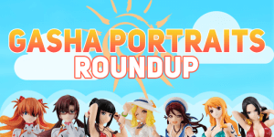 Gasha Portraits Roundup – Summer styles for your favorite characters!