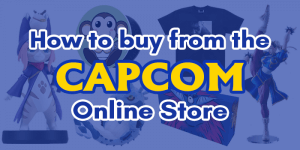 How to buy from the Capcom Online Store