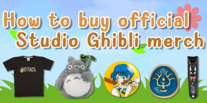 How to buy official Studio Ghibli merch from Donguri Sora