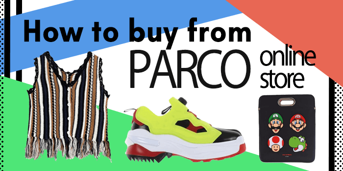 How to buy from Parco Online Store
