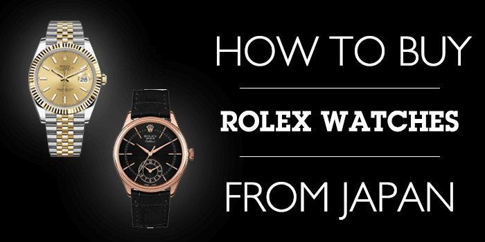 How to buy Second-hand Rolex from Japan