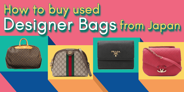 How to Buy Used Designer Bags from Japan